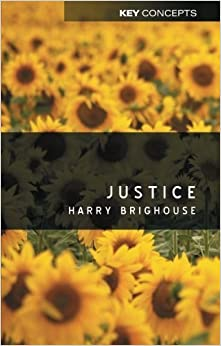 Book Justice by Harry Brighouse (2005-02-04)