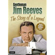 Gentleman Jim Reeves: The Story of a Legend (1993)