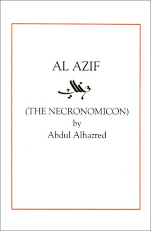 Al Azif: The Necronomicon