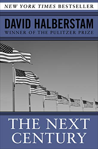 The Next Century by David Halberstam