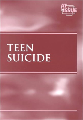 At Issue Series - Teen Suicide (paperback edition) by Greenhaven Press