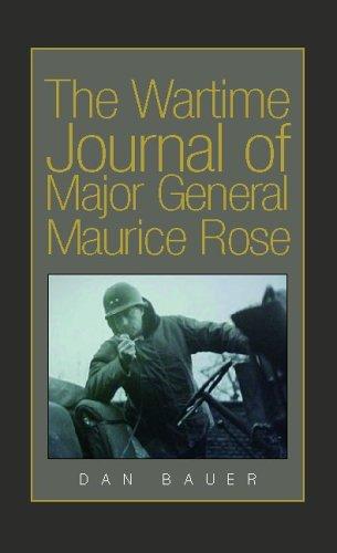 Download The Wartime Journal of Major General Maurice Rose PDF