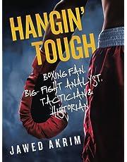 Hangin? Tough: Boxing fan, big- fight analyst, tactician & historian