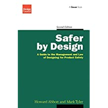 Safer by Design: A Guide to the Management and Law of Designing for Product Safety (Design Council)