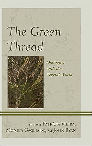 Descargar Por Elitetorrent The Green Thread: Dialogues With The Vegetal World Buscador De Epub