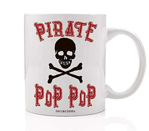 PIRATE POP-POP Funny Coffee Mug Gift Idea Halloween Costume Parties Skull & Crossbones Fun Birthday Present for Grandfather Grandpop Grandpa from Grandchildren 11oz Ceramic Tea Cup Digibuddha -