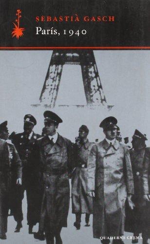 Descargar Libro París, 1940 Sebastià Gasch