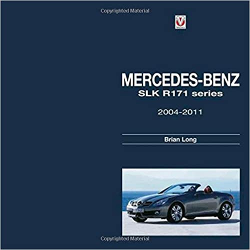 Mercedes-benz Slk - R171 Series 2004-2011 por Brian Long