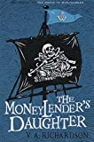 Front cover for the book The Moneylender's Daughter by V. A. Richardson