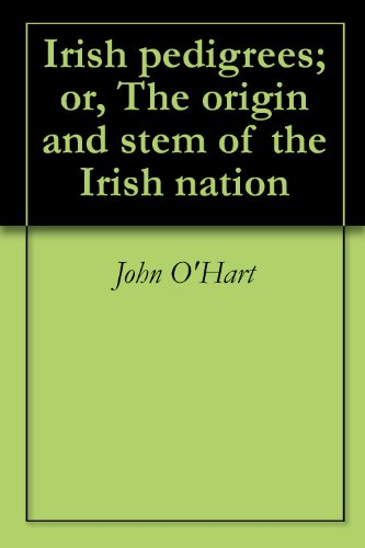 irish-pedigrees-or-the-origin-and-stem-of-the-irish-nation