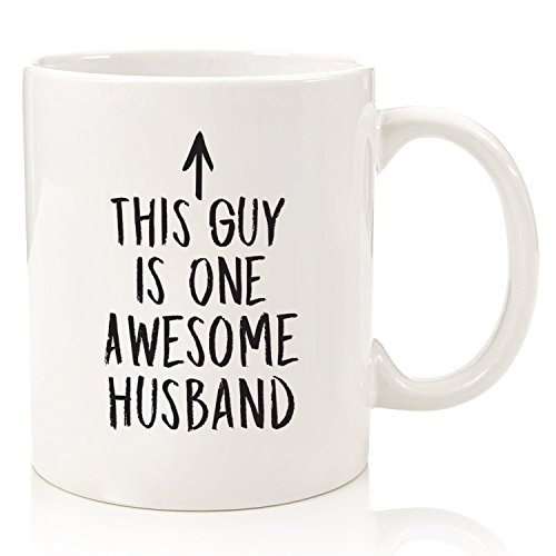 Husband Gifts - Funny Coffee Mug: One Awesome Husband - Best Christmas or Anniversary Gifts For Men, Him - Unique Xmas or Birthday Idea From Wife - Fun Novelty Cup For the Mr, Hubby - 11 oz (White)
