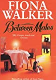 Between Males, Fiona Walker, 0340682280