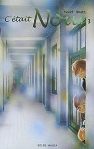 C'était Nous, tome 3 par Yuki Obata