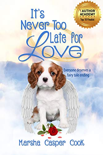 It's Never Too Late For Love by Marsha Casper Cook ebook deal