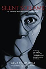 Silent Screams: An Anthology of Socially Conscious Dark Fiction Paperback