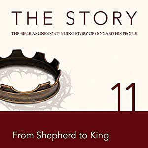 The Story, NIV: Chapter 11 - From Shepherd to King (Dramatized) Audiobook