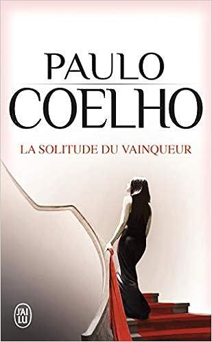 SOLITUDE DU VAINQUEUR PAULO LA COELHO TÉLÉCHARGER