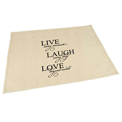 Live Every Moment Laugh Every Day Love Beyond #1 Canvas Placemat