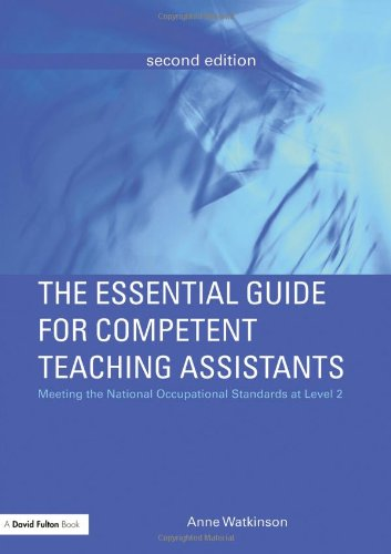 The Essential Guide for Competent Teaching Assistants: Meeting the National Occupational Standards at Level 2 (Macquarie