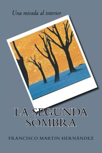 La segunda sombra (Spanish Edition) PDF