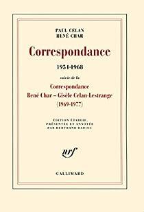 Correspondance (1954-1968). Suivi de la Correspondance René Char - Gisèle Celan Lestrange par Char