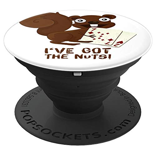 Texas Holdem Nuts - Squirrel Poker Texas - I've got the Nuts All In Flop Holdem - PopSockets Grip and Stand for Phones and Tablets