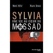 Sylvia une vie au coeur du Mossad: 1 (DOCUMENTS)