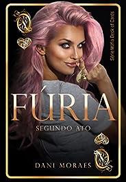 FÚRIA - SEGUNDO ATO #2.5: BOX DUOLOGIA FÚRIA