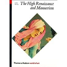 World Of Art Series High Renaissance And Mannerism