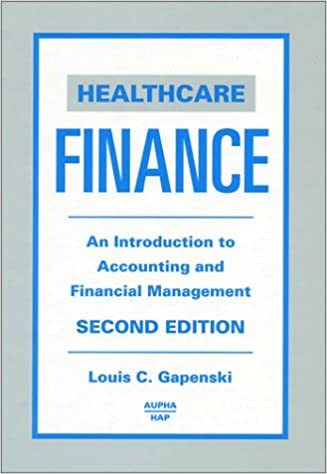 Healthcare finance an introduction to accounting and financial healthcare finance an introduction to accounting and financial management 2nd edition louis c gapenski 9781567931655 amazon books fandeluxe Images