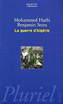La guerre d'Algérie par Stora