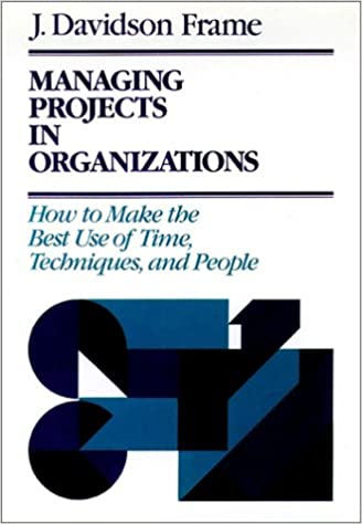 Amazon.com: Managing Projects in Organizations: How to Make the Best ...