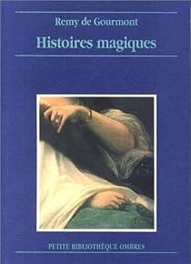 Histoires magiques par Gourmont