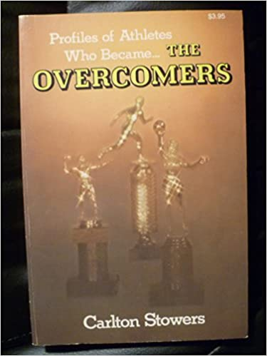 Book Profiles of Christian athletes who became ... the overcomers