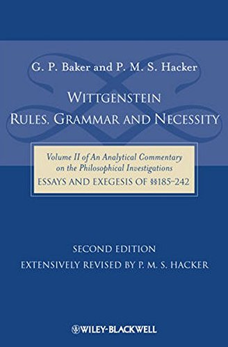 Wittgenstein: Rules, Grammar and Necessity: Volume 2 of an Analytical Commentary on the Philosophical Investigations, Es