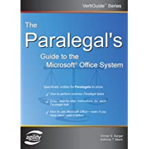 The Paralegal's Guide to the Microsoft Office System