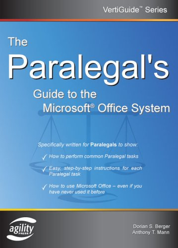 The Paralegal's Guide To The Microsoft Office