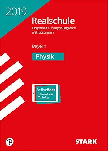 Original-Prüfungen Realschule - Physik - Bayern