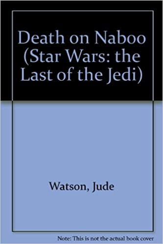 LAST OF THE JEDI DEATH ON NABOO EPUB