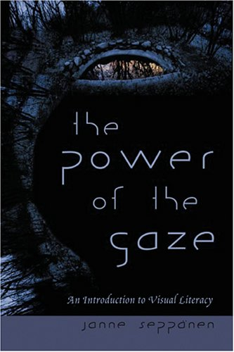 The Power of the Gaze: An Introduction to Visual Literacy (New Literacies and Digital Epistemologies) by Brand: Peter Lang International Academic Publishers