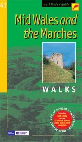 Mid Wales and the Marches Walks (Pathfinder Guide)