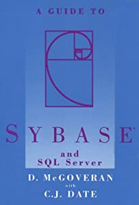 A Guide to Sybase and SQL Server