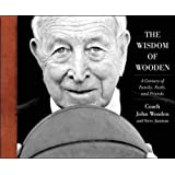 The Wisdom of Wooden: My Century On and Off the Court by John Wooden (2010-07-29)
