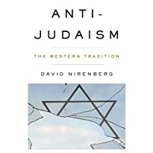 Anti-Judaism : The Western Tradition Audiobook by David Nirenberg Narrated by Robert Blumenfeld