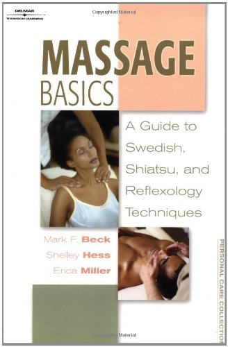 Price comparison product image Massage Basics: Guide to Swedish, Shiatsu, and Reflexology Techniques (Personal Care Collection)