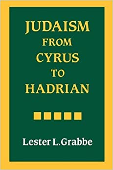 Judaism from Cyrus to Hadrian by Lester L. Grabbe (1994-09-03)