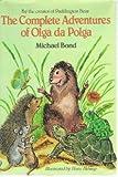 The Complete Adventures of Olga da Polga, Michael Bond, 0440009812