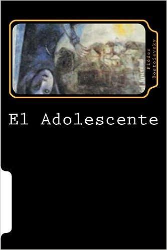 El Adolescente (Spanish Edition): Fiodor Dostoievsky ...