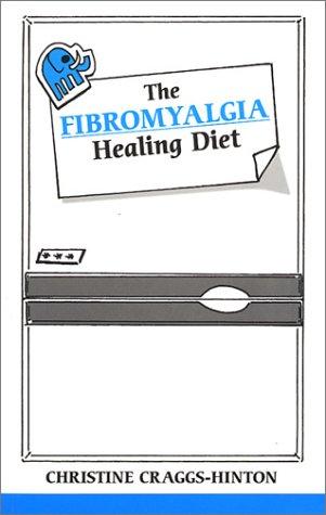 Fibromyalgia Healing Diet (Overcoming Common Problems)