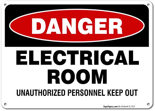 Electrical Room Sign, 10x7 Rust Free .40 Aluminum, UV Printed, Easy to Mount Weather Resistant Long Lasting Ink Made in USA by SIGO SIGNS